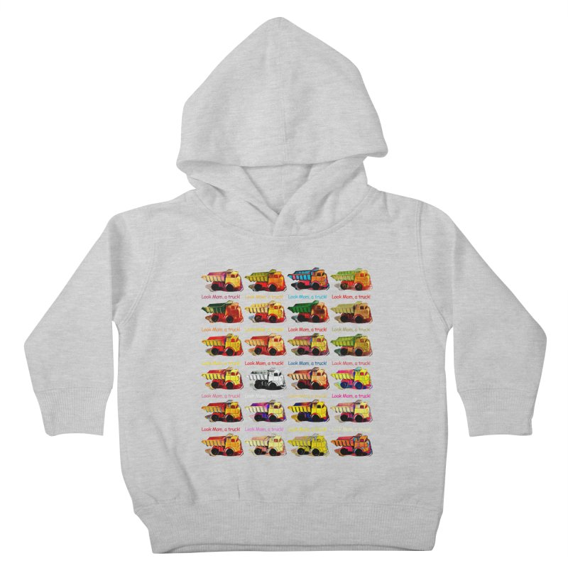 Look Mom, a truck! Kids Toddler Pullover Hoody by Armando's Artist Shop