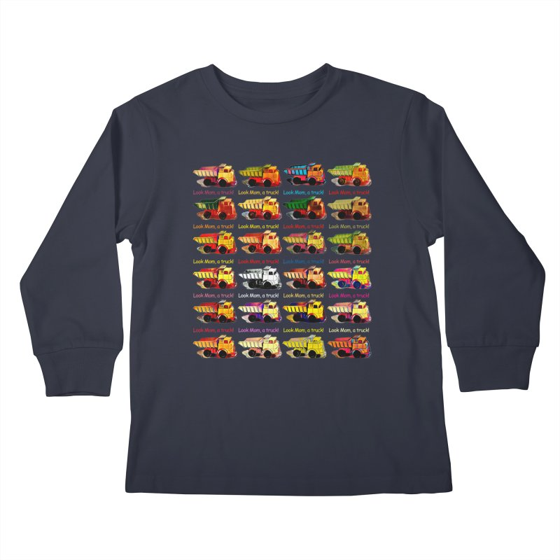 Look Mom, a truck! Kids Longsleeve T-Shirt by Armando's Artist Shop