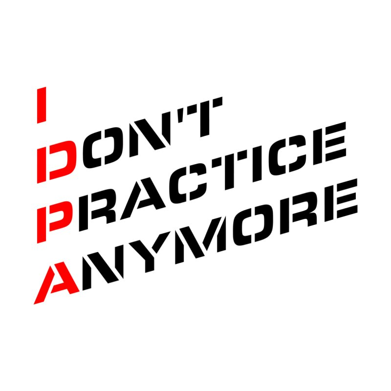 I Don't Practice Anymore by Armed Lutheran Radio Shop