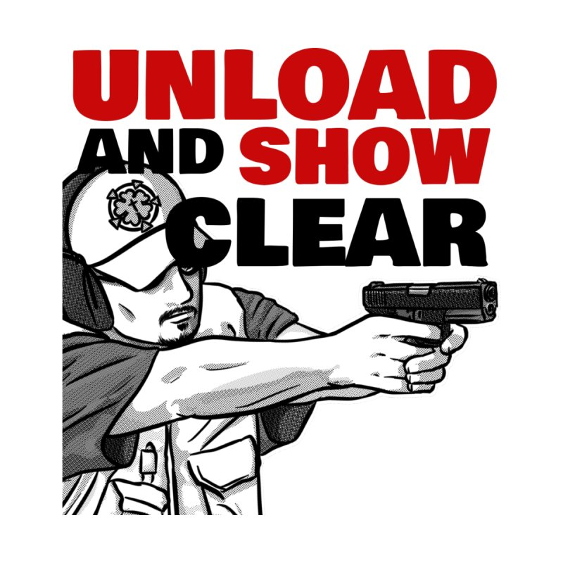 Unload and Show Clear by Armed Lutheran Radio Shop