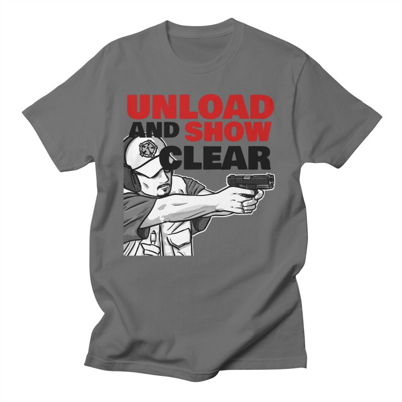 Unload and Show Clear Men's T-Shirt by Armed Lutheran Radio Shop