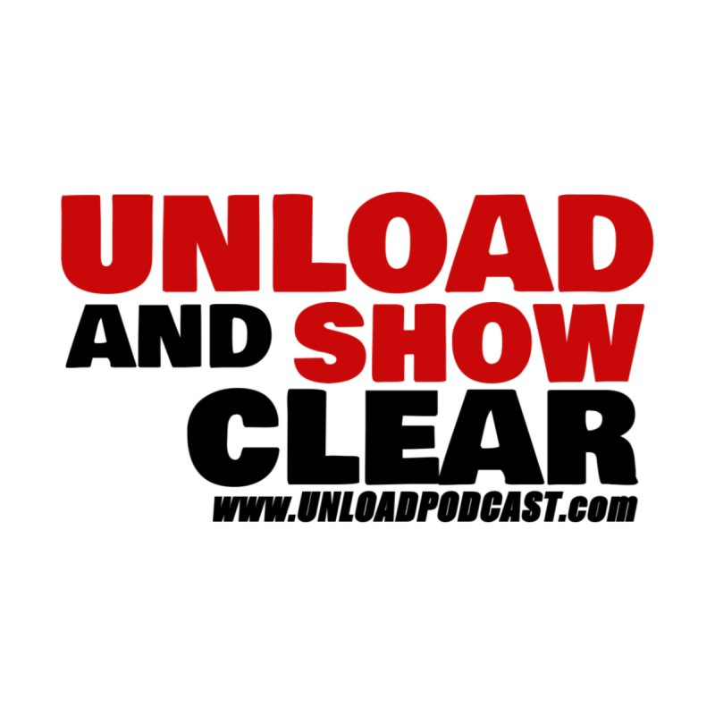 Unload and Show Clear (text only) by Armed Lutheran Radio Shop