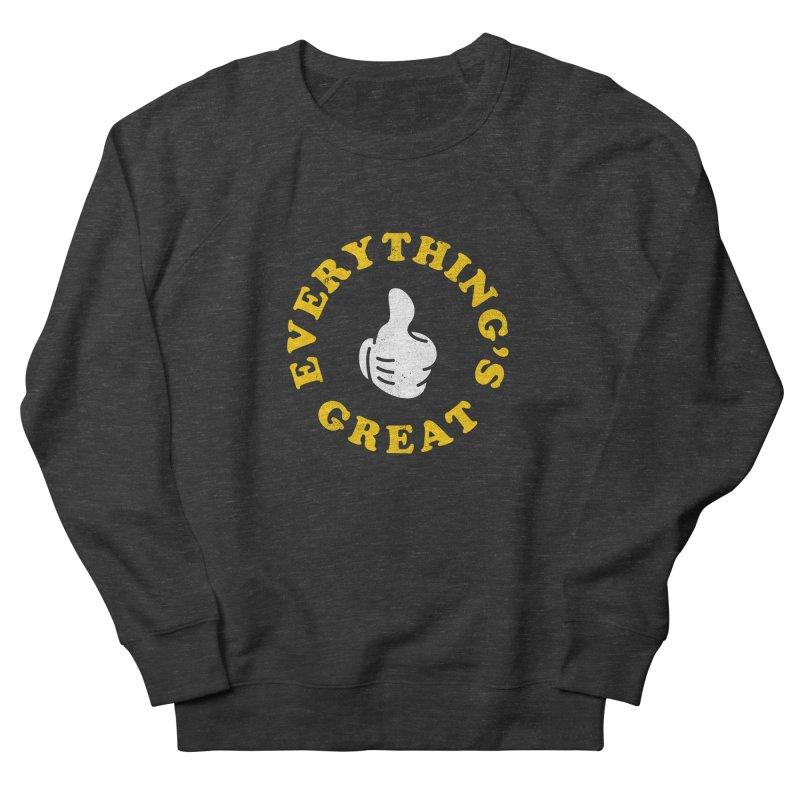 Everything's Great Women's Sweatshirt by Arrivesatten Artist Shop