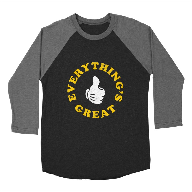 Everything's Great Women's Baseball Triblend T-Shirt by Arrivesatten Artist Shop