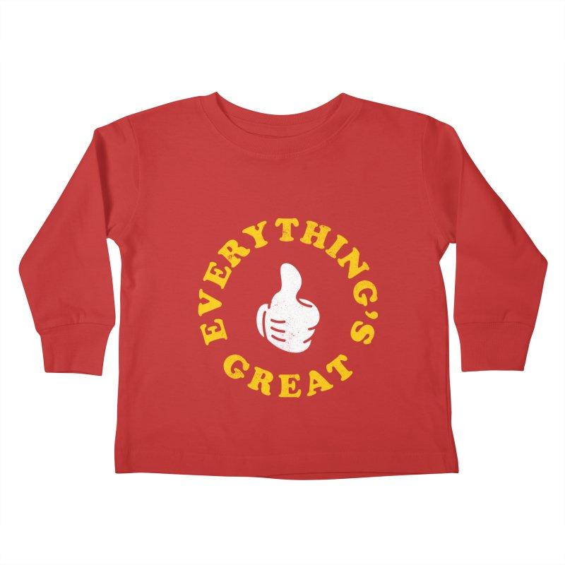 Everything's Great Kids Toddler Longsleeve T-Shirt by Arrivesatten Artist Shop