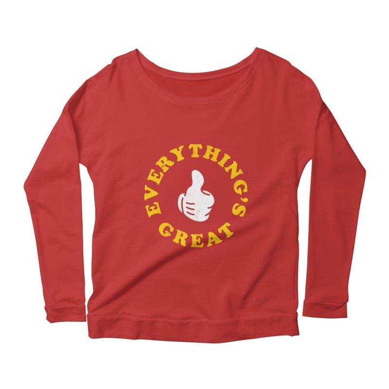 Everything's Great Women's Longsleeve Scoopneck  by Arrivesatten Artist Shop