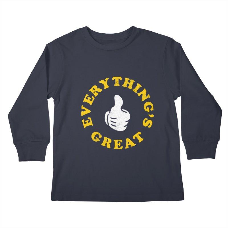 Everything's Great Kids Longsleeve T-Shirt by Arrivesatten Artist Shop