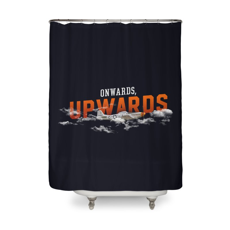 Onwards, Upwards Home Shower Curtain by Arrivesatten Artist Shop