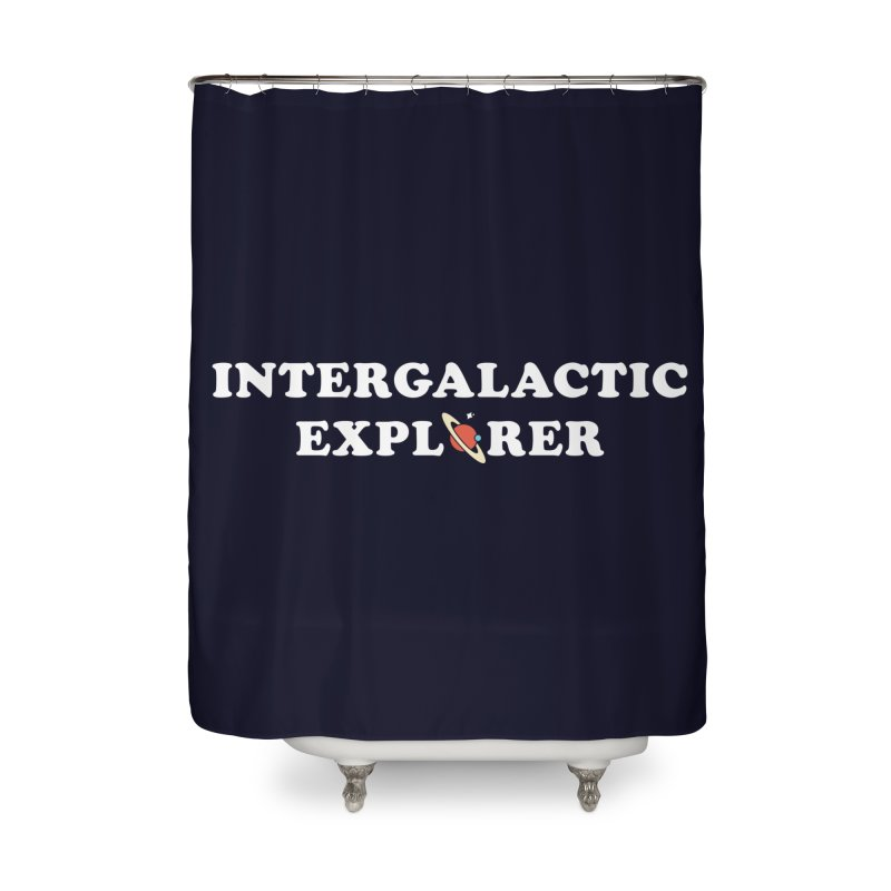 Intergalactic Explorer Home Shower Curtain by Arrivesatten Artist Shop