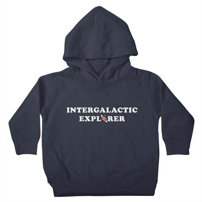 Intergalactic Explorer Kids Toddler Pullover Hoody by Arrivesatten Artist Shop