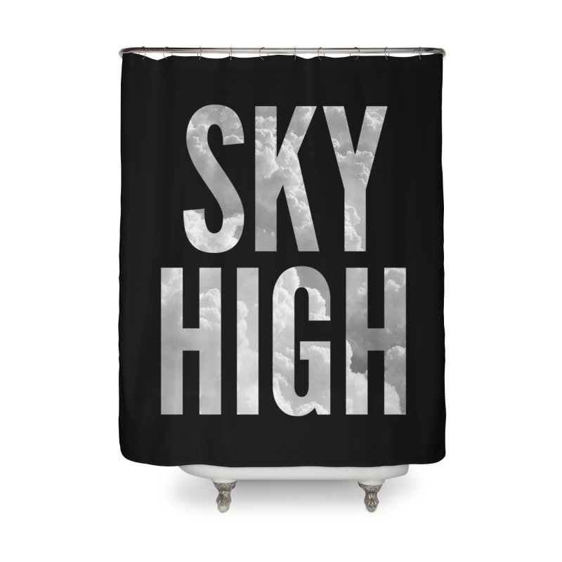 Sky High Home Shower Curtain by My Shirty Life