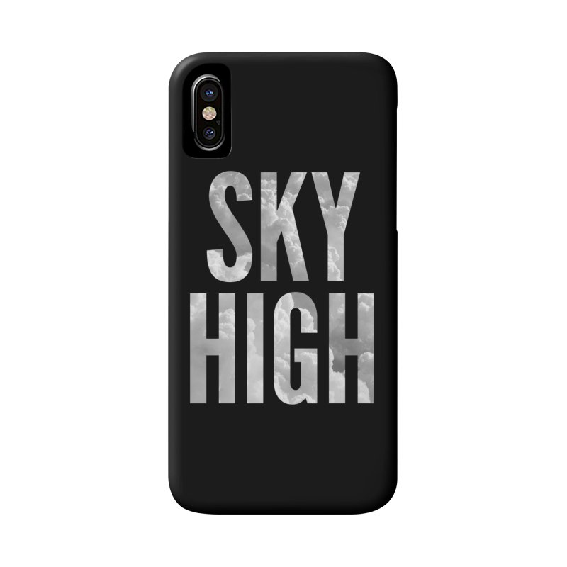 Sky High Accessories Phone Case by My Shirty Life