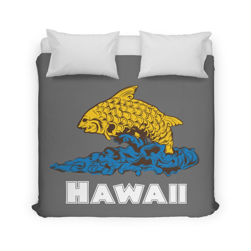 Greetings from Hawaii Home Duvet by My Shirty Life