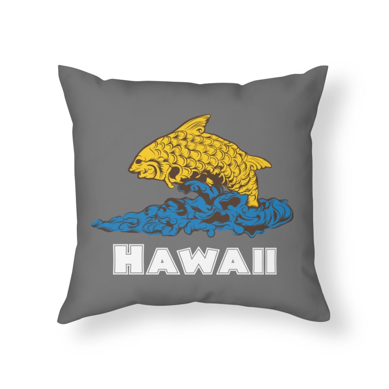 Greetings from Hawaii Home Throw Pillow by My Shirty Life