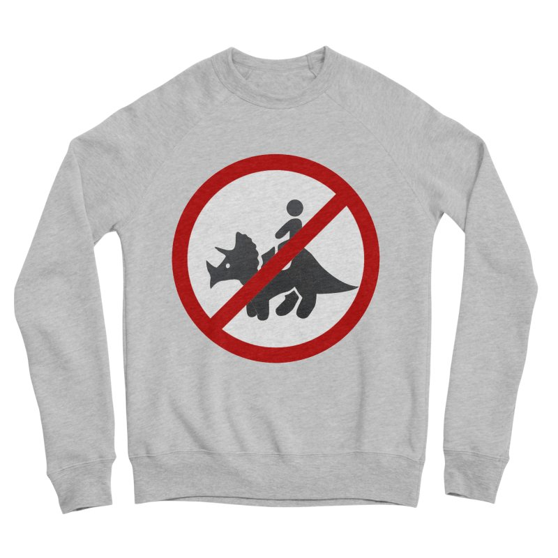 No Dino Rides Men's Sponge Fleece Sweatshirt by My Shirty Life