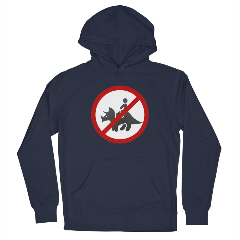 No Dino Rides Men's Pullover Hoody by My Shirty Life