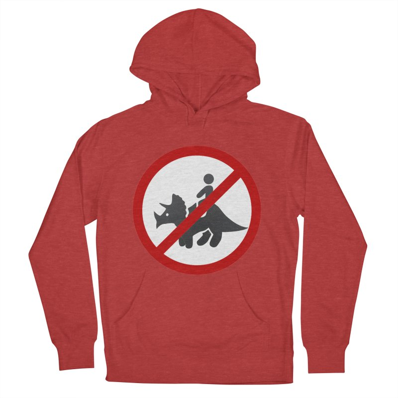 No Dino Rides Women's Pullover Hoody by My Shirty Life