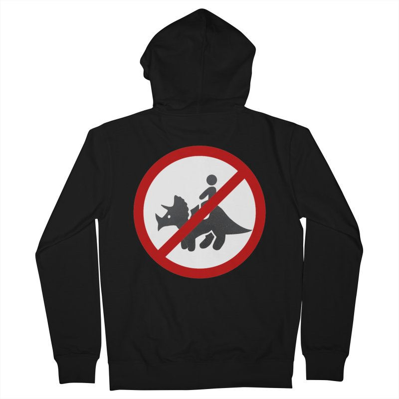 No Dino Rides Women's Zip-Up Hoody by My Shirty Life