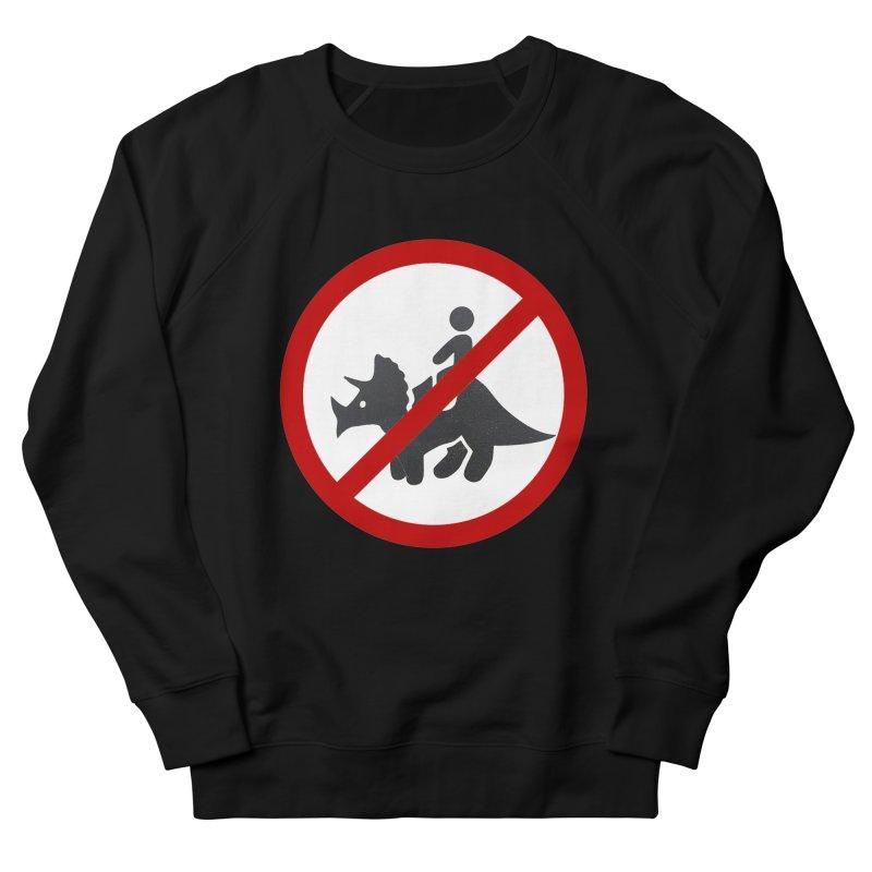 No Dino Rides Women's Sweatshirt by My Shirty Life