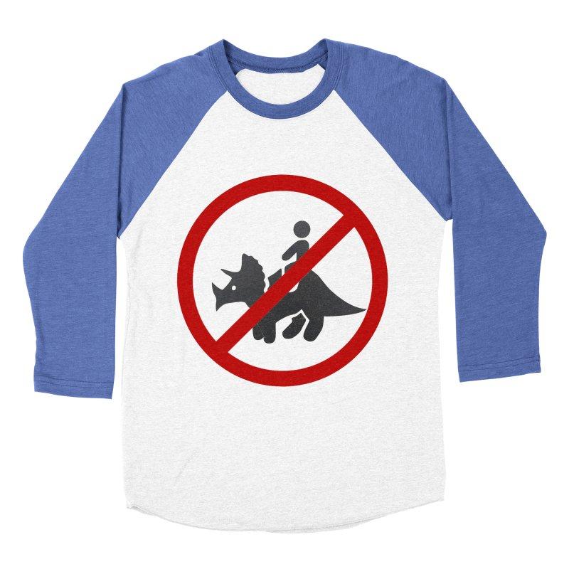 No Dino Rides Women's Baseball Triblend Longsleeve T-Shirt by My Shirty Life