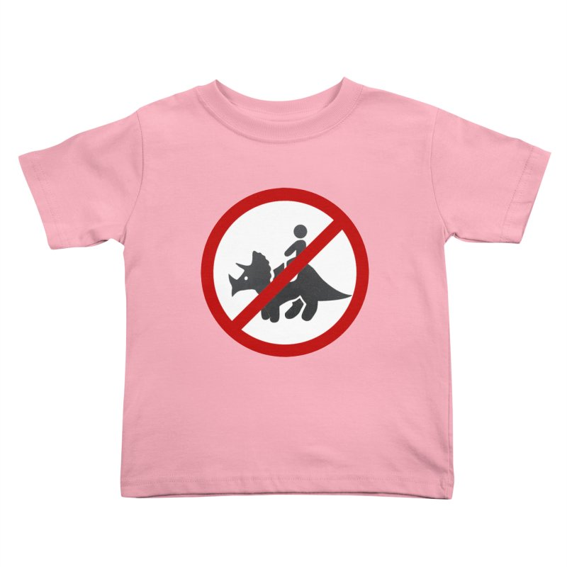 No Dino Rides Kids Toddler T-Shirt by My Shirty Life