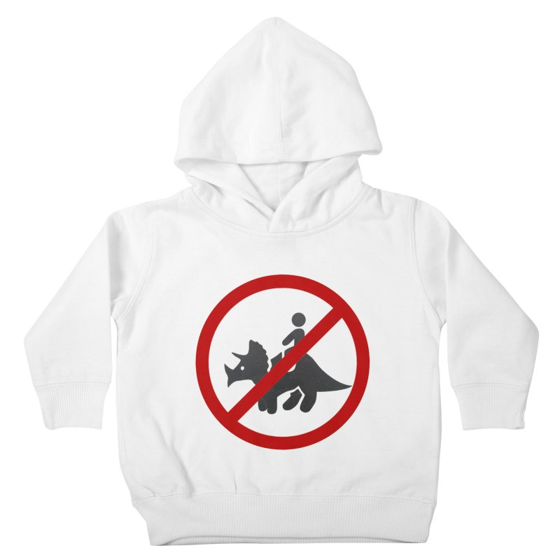 No Dino Rides Kids Toddler Pullover Hoody by My Shirty Life