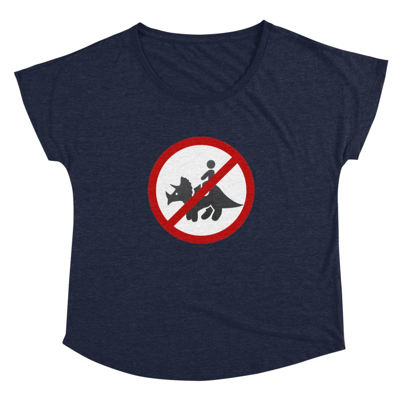 No Dino Rides Women's Dolman by My Shirty Life