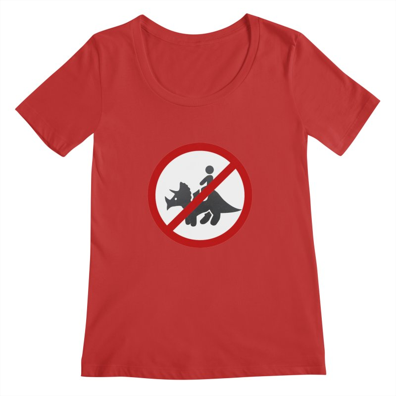 No Dino Rides Women's Scoopneck by My Shirty Life