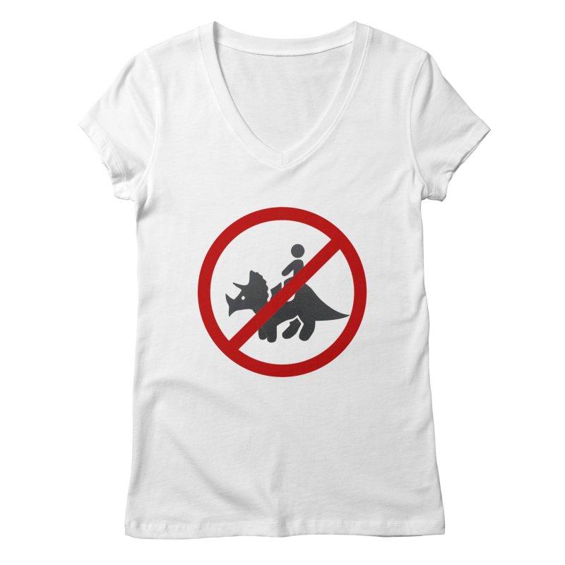 No Dino Rides Women's V-Neck by My Shirty Life