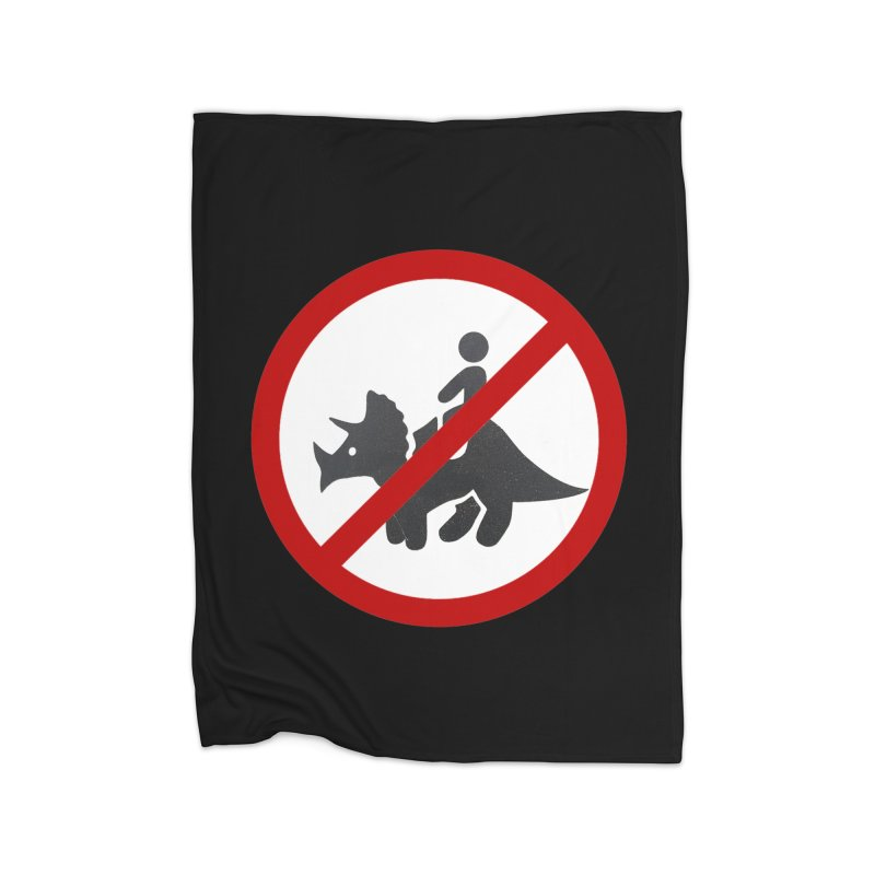 No Dino Rides Home Blanket by My Shirty Life