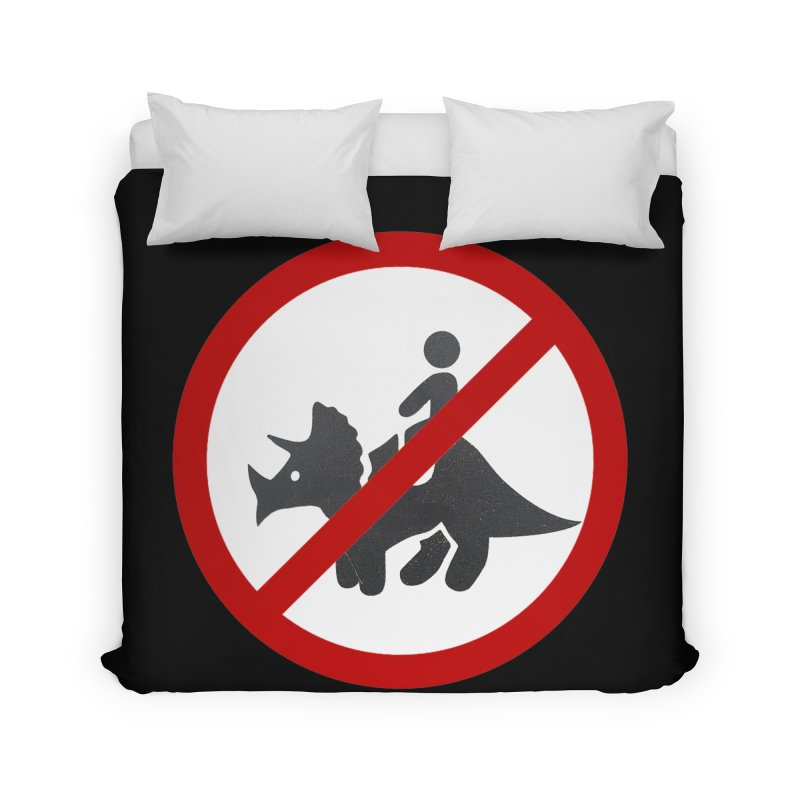 No Dino Rides Home Duvet by My Shirty Life