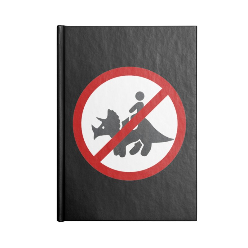 No Dino Rides Accessories Notebook by My Shirty Life