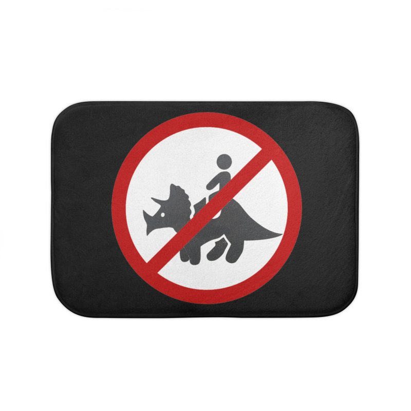 No Dino Rides Home Bath Mat by My Shirty Life