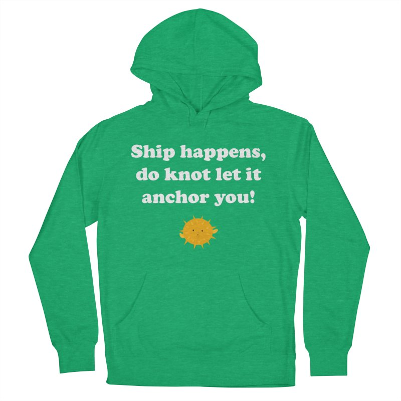 Ship Happens Women's Pullover Hoody by My Shirty Life