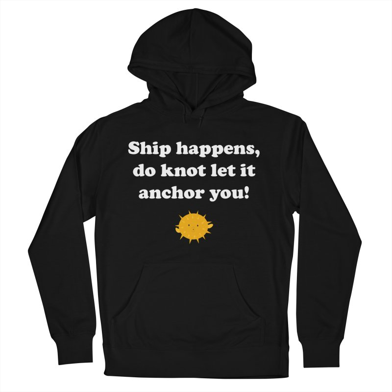 Ship Happens Men's Pullover Hoody by My Shirty Life