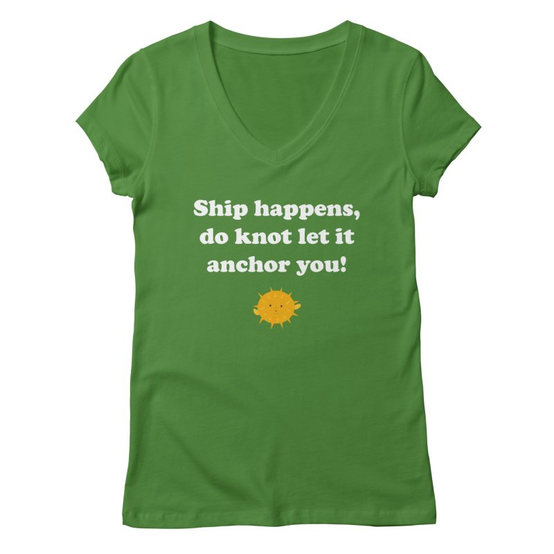 Ship Happens Women's V-Neck by My Shirty Life