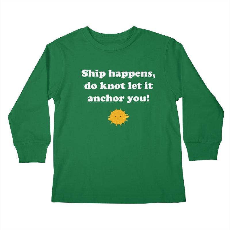 Ship Happens Kids Longsleeve T-Shirt by My Shirty Life