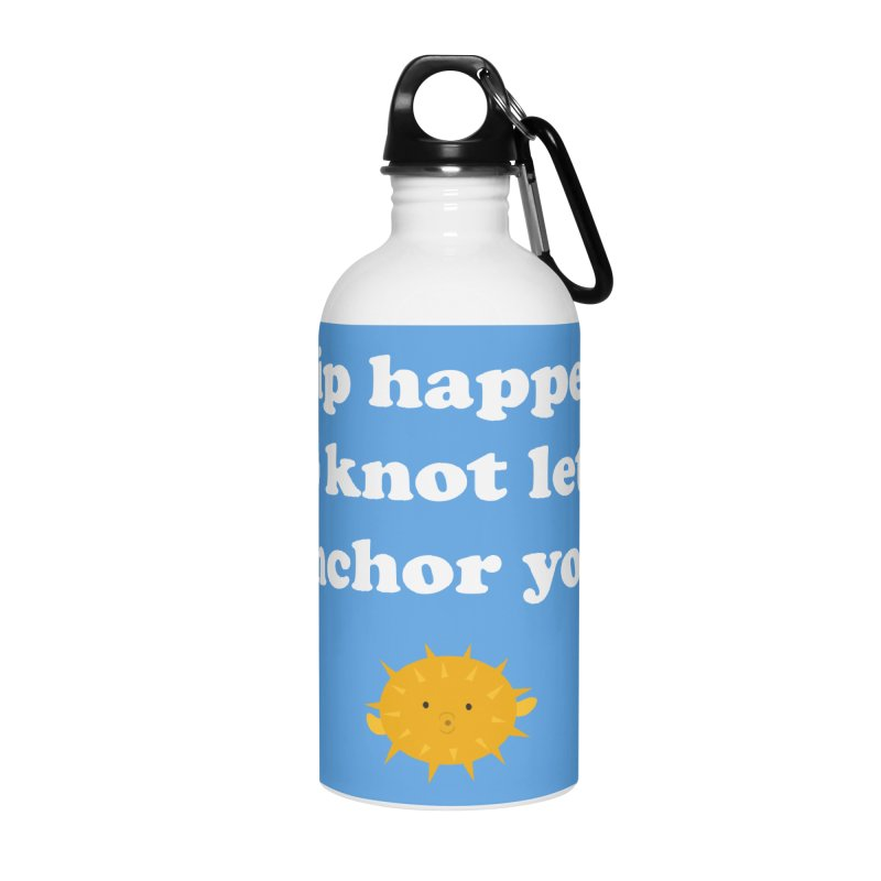 Ship Happens Accessories Water Bottle by My Shirty Life