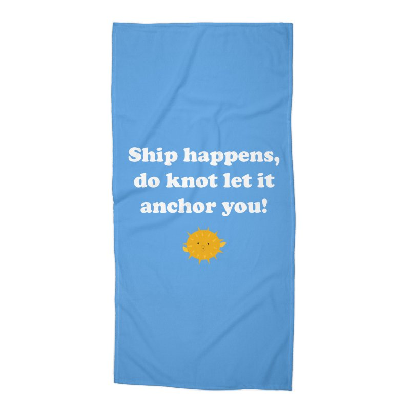 Ship Happens Accessories Beach Towel by My Shirty Life