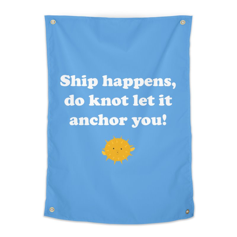 Ship Happens Home Tapestry by My Shirty Life
