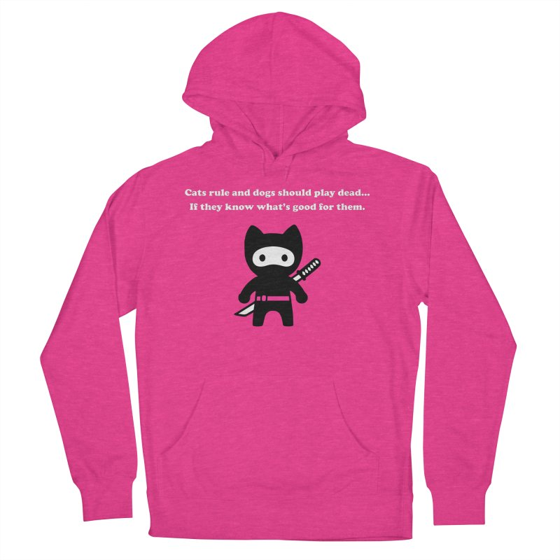 Cats Rule, Dogs Should Play Dead... Men's Pullover Hoody by My Shirty Life