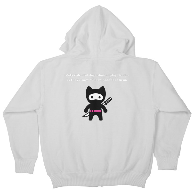 Cats Rule, Dogs Should Play Dead... Kids Zip-Up Hoody by My Shirty Life