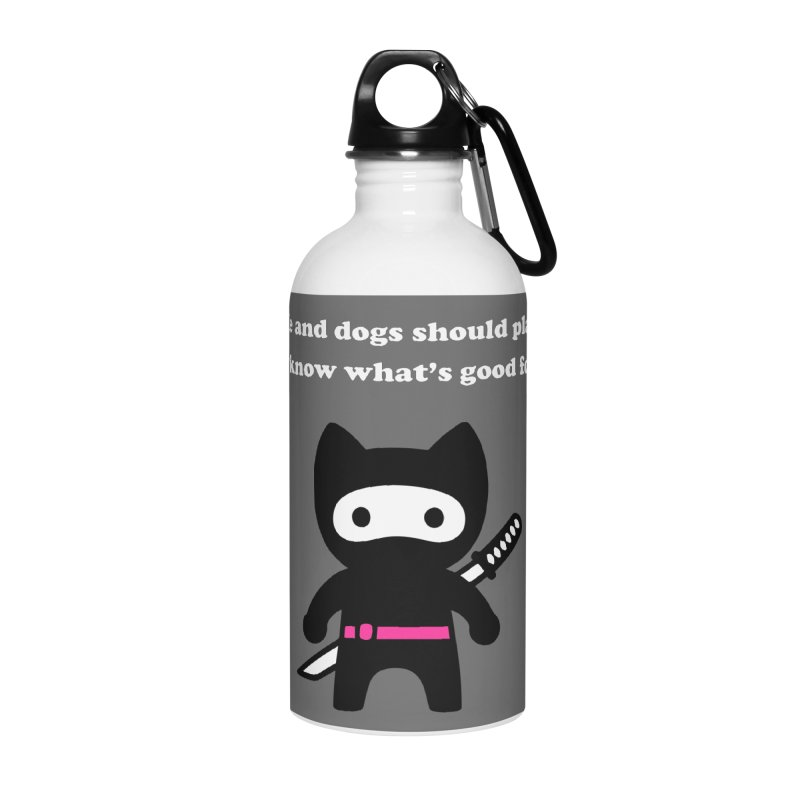 Cats Rule, Dogs Should Play Dead... Accessories Water Bottle by My Shirty Life