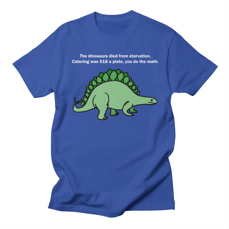 Dinosaurs VS Catering Women's Unisex T-Shirt by My Shirty Life