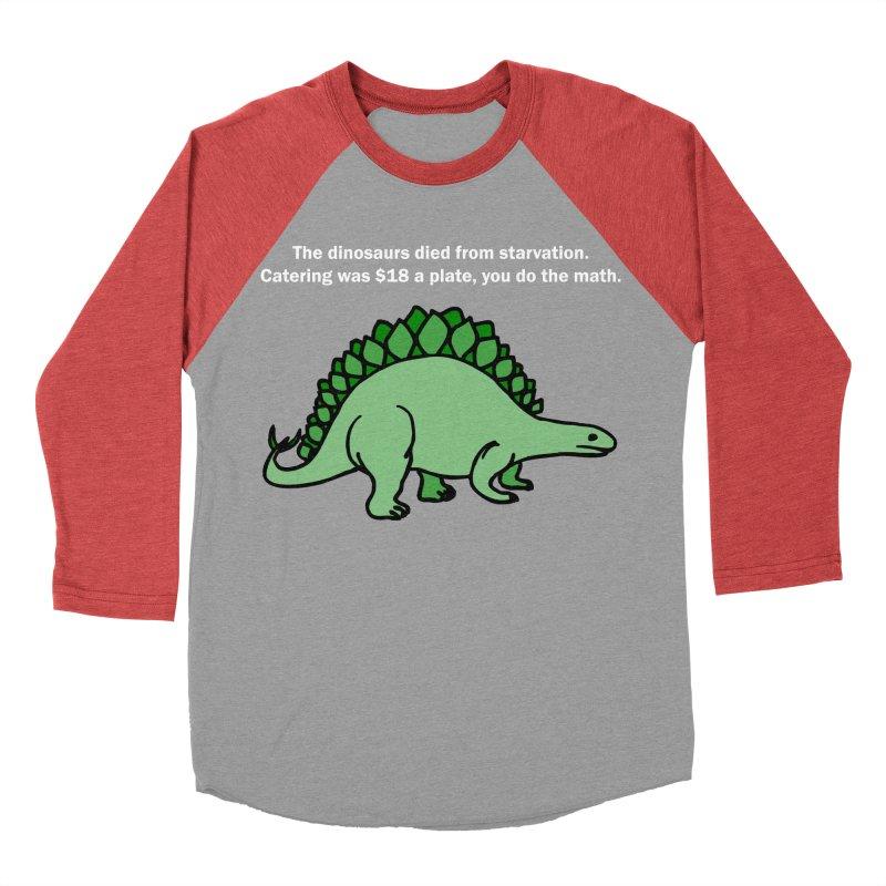 Dinosaurs VS Catering Women's Baseball Triblend T-Shirt by My Shirty Life