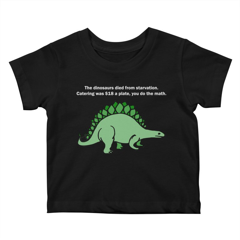 Dinosaurs VS Catering Kids Baby T-Shirt by My Shirty Life