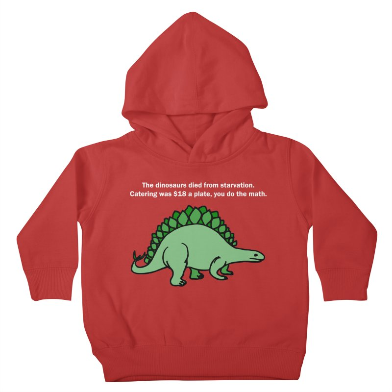 Dinosaurs VS Catering Kids Toddler Pullover Hoody by My Shirty Life