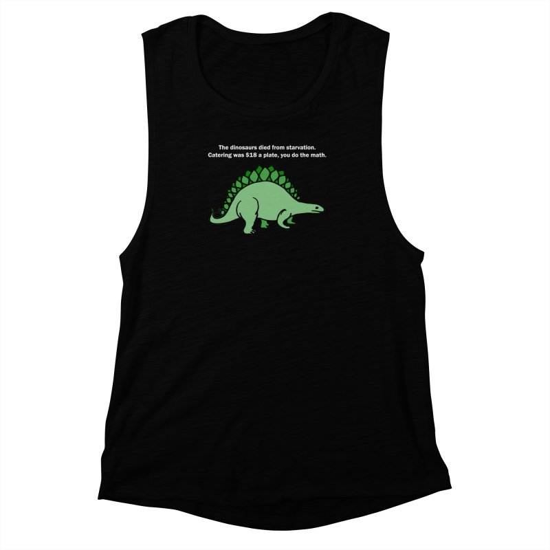 Dinosaurs VS Catering Women's Muscle Tank by My Shirty Life