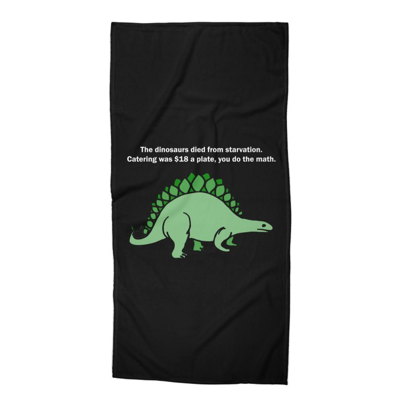Dinosaurs VS Catering Accessories Beach Towel by My Shirty Life
