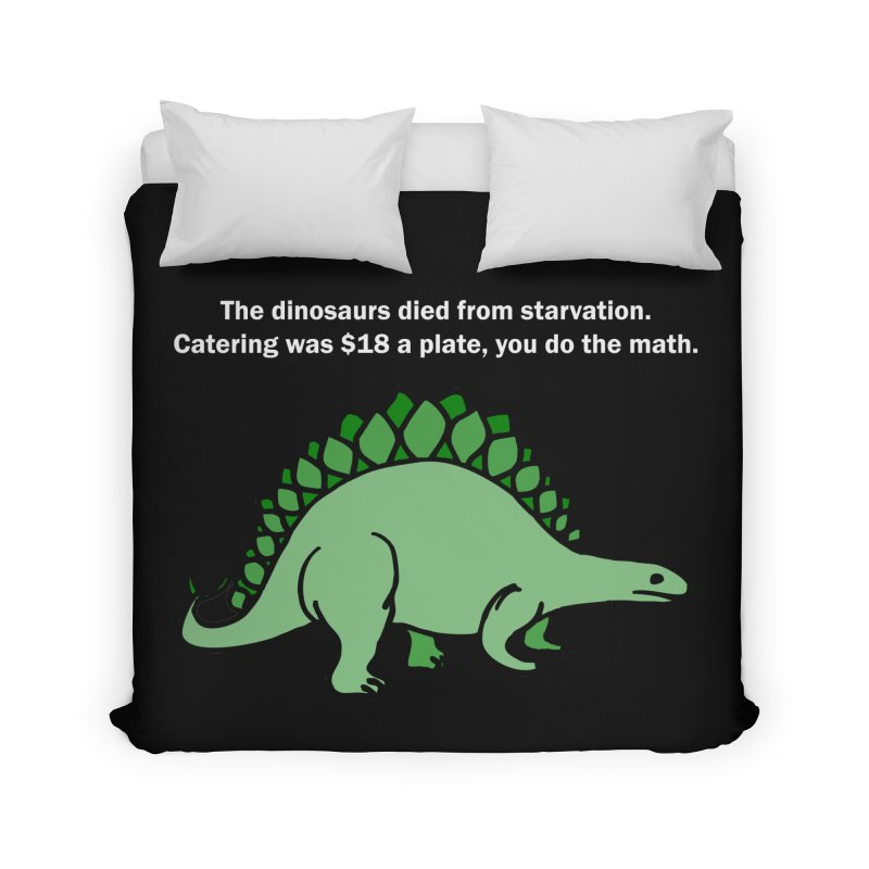 Dinosaurs VS Catering Home Duvet by My Shirty Life